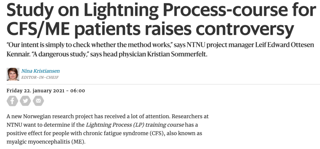 """Study on Lightning Process-course for CFS/ME patients raises controversy """"Our intent is simply to check whether the method works,"""" says NTNU project manager Leif Edward Ottesen Kennair. """"A dangerous study,"""" says head physician Kristian Sommerfelt."""